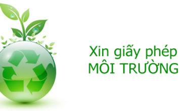 Xin giấy phép môi trường cho doanh nghiệp